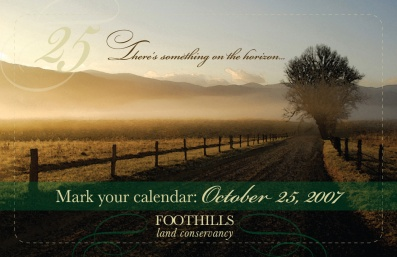 Front cover direct mail print invitation. Foothills Land Conservancy. 2007.